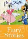 Fairy Stories - Enid Blyton