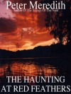 The Haunting At Red Feathers - Peter Meredith