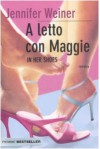 A letto con Maggie. In her shoes - Jennifer Weiner