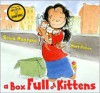 A Box Full of Kittens - Sonia Manzano, Matt Phelan