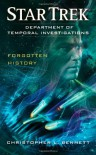 Star Trek: DTI: Forgotten History - Christopher L. Bennett