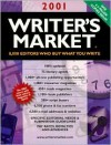 Writer's Market 2001: 8000 Editors Who Buy What You Write - Kirsten Holm