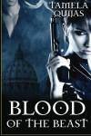 Blood of the Beast - Tamela Quijas