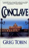 Conclave - Greg Tobin
