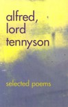 Alfred, Lord Tennyson: Selected Poems -