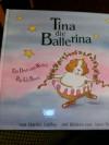 Tina, die Ballerina - Harriet Griffeey,  Anne Holt