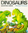 Dinosaurs and All That Rubbish (Puffin Books) - Michael Foreman