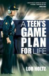 A Teen's Game Plan for Life - Lou Holtz
