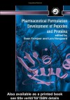 Pharmaceutical Formulation Development of Peptides and Proteins -