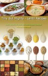 Tiny But Mighty - Lentil Recipes - Michelle Mavosp