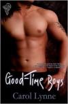 Good-Time Boys - Carol Lynne