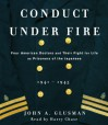 Conduct Under Fire - John Glusman, Harry Chase