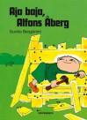 Aja baja, Alfons Åberg! - Bergström,  Gunilla