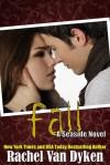 Fall - Rachel Van Dyken
