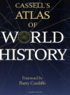 Cassell's Atlas Of World History - John Haywood
