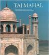 Taj Mahal - Amina Okada, Mohan C. Joshi, Jean-Louis Nou
