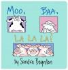 Moo, Baa, La La La! (Board Book) - Sandra Boynton