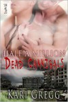Half a Million Dead Cannibals - Kari Gregg