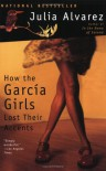 How the García Girls Lost Their Accents - Julia Alvarez