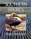 Southern Shores - Roger Bansemer