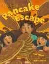 The Great Pancake Escape - Paul Many, Scott Goto