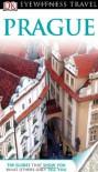 Prague (EYEWITNESS TRAVEL GUIDE) - Craig Turp