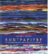 Buntpapiere: 22 Techniken für das kreative Gestalten von Papier - Ingeborg M Hartmann