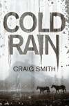 Cold Rain - Craig   Smith