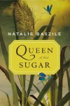 Queen Sugar - Natalie Baszile