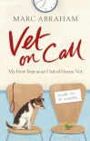 Vet on Call - Marc Abraham