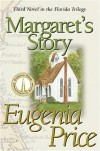 Margaret's Story - Eugenia Price