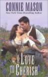 A Love to Cherish - Connie Mason