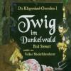 Die Klippenland-Chroniken: Twig im Dunkelwald. 3 CDs: BD 1 - Paul Stewart;Volker Niederfahrenhorst