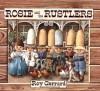 Rosie and the Rustlers (Sunburst Book) - Roy Gerrard