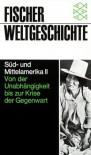 Fischer Weltgeschichte: Süd- und Mittelamerika II - Gustavo Beyhaut