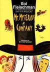 Mr. Mysterious & Company - Sid Fleischman