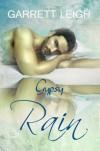 Gypsy Rain - Garrett Leigh