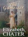 Gamester - Elizabeth Chater