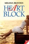Heart Block - Melissa Brayden