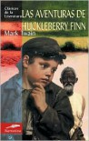 Las aventuras de Huckleberry Finn (Adventures of Huckleberry Finn) - Mark Twain