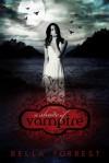 A Shade of Vampire (A Shade Of Vampire, #1) - Bella Forrest