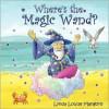Where's the Magic Wand? - Lynda Louise Mangoro