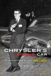 Chrysler's Turbine Car: The Rise and Fall of Detroit's Coolest Creation - Steve Lehto, Jay Leno