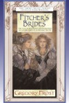 Fitcher's Brides (Fairy Tale (Tor)) - Gregory Frost