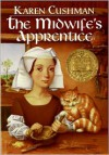 The Midwife's Apprentice (Turtleback School & Library Binding Edition) (Trophy Newbery) - Karen Cushman