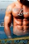 The Ideal Side of Love - Blak Rayne