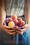 The Peach Keeper (Audio) - Sarah Addison Allen, Karen  White