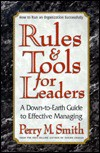 Rules and Tools for Leaders - Perry M. Smith