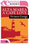 Alta marea a Cape Love (Italian Edition) - Viviana Giorgi