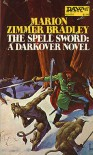 The Spell Sword (Darkover, #11) - Marion Zimmer Bradley,  Richard Hescox